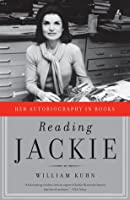 Reading Jackie: Her Autobiography in Books