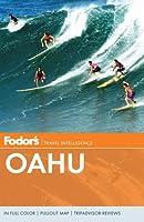 Fodor's Oahu: with Honolulu, Waikiki, and the North Shore