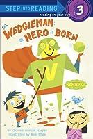 Wedgieman: A Hero Is Born