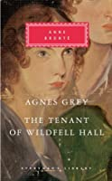Agnes Grey & The Tenant of Wildfell Hall