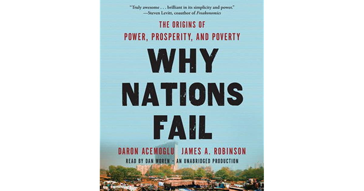 why nations fail chapter 5 review One such is why nations fail, by daron acemoglu (mit) and james robinson (harvard) judging by the proliferation of reviews and debates the book has provoked, my experience is widely shared judging by the proliferation of reviews and debates the book has provoked, my experience is widely shared.