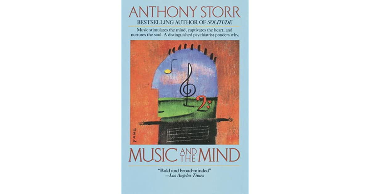 Music and the mind by anthony storr fandeluxe Images