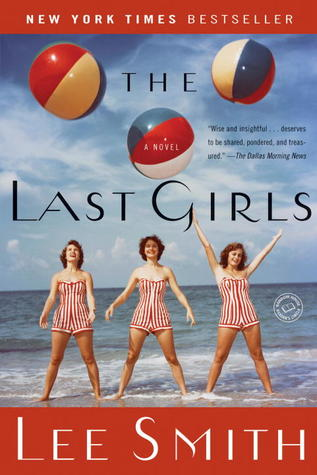 The Last Girls by Lee  Smith