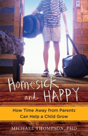 Homesick-and-Happy-How-Time-Away-from-Parents-Can-Help-a-Child-Grow