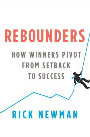 Rebounders- How Winners Pivot from S