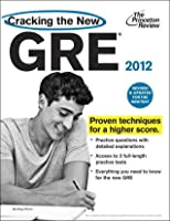 Cracking the New GRE, 2012 Edition