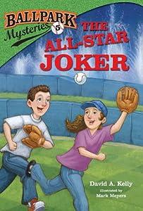 The All-Star Joker (Ballpark Mysteries, #5)