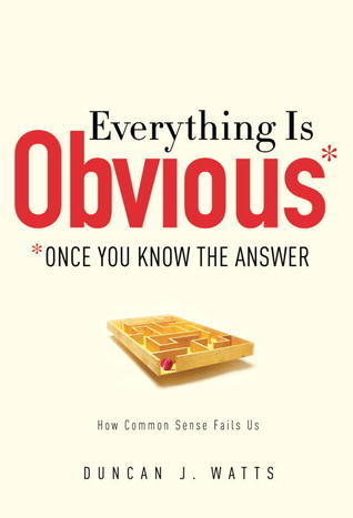 Everything Is Obvious Once You