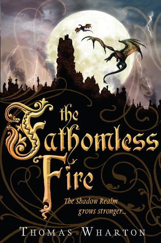 The Fathomless Fire (The Perilous Realm)