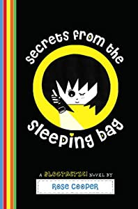 Secrets from the Sleeping Bag (Blogtastic!, #3)