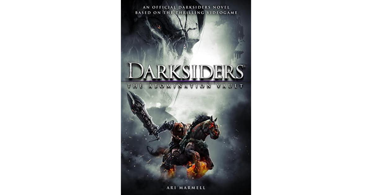 Darksiders: The Abomination Vault by Ari Marmell