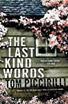 Download ebook The Last Kind Words (Terrier Rand, #1) by Tom Piccirilli