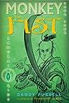 Monkey Fist (Samurai Kids, #4)