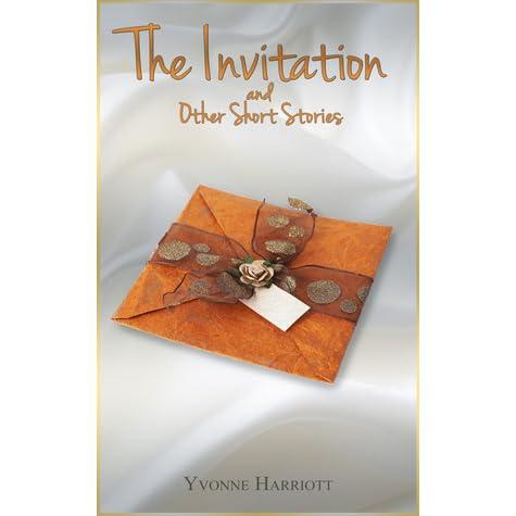 The Invitation – A short story