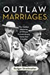 Outlaw Marriages:...
