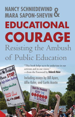 Educational Courage: Resisting the Ambush of Public Education