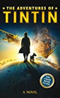 The Adventures of Tintin: A Novel