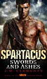 Spartacus: Swords and Ashes (Spartacus #1)