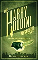 Harry Houdini Mysteries: The Houdini Specter
