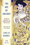 The Age of Insight: The Quest to Understand the Unconscious in Art, Mind, and Brain from Vienna 1900 to the Present ebook review