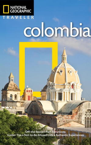 Colombia (National Geographic Traveler)