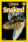 Snakes! (National Geographic Readers)