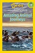 Great Migrations: Amazing Animal Journeys