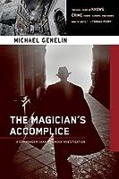 The Magician's Accomplice (Commander Jana Matinova, #3)