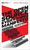 The Open-Source Everything Manifesto: Transparency, Truth, and Trust