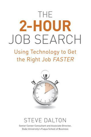 The-2-Hour-Job-Search-Using-Technology-to-Get-the-Right-Job-Faster