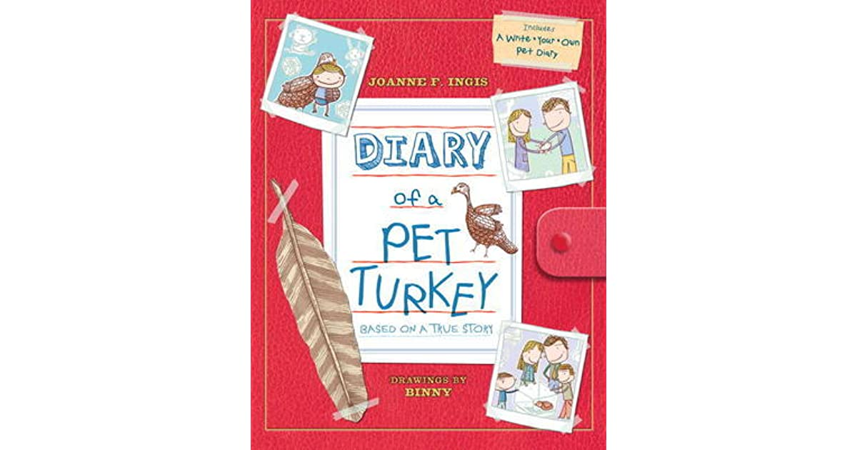 3677d557fa6171 Diary of a Pet Turkey by Joanne Ingis