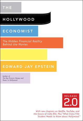Hollywood Economist 2.0, The
