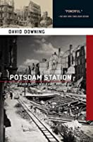 Potsdam Station: A John Russell WWII Thriller (A John Russell WWII Spy Thriller)