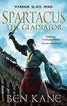 Spartacus: The Gladiator (Spartacus, #1)