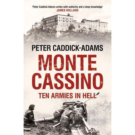 Ten Armies in Hell Monte Cassino