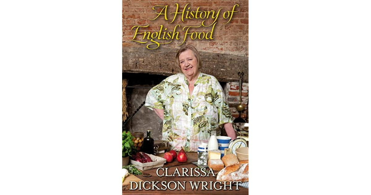 Ebook A History Of English Food By Clarissa Dickson Wright