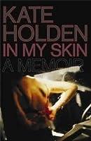 In My Skin: A Memoir