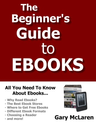 The Beginner's Guide to Ebooks