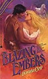 Blazing Embers (Daring Hearts, #2)