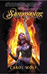 Summoning (Moon Wolf Saga, #1)