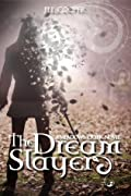 The Dream Slayer (The Dream Slayer, #1)