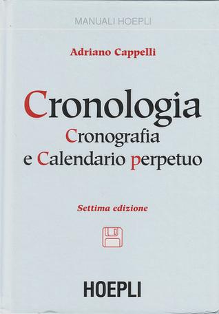 altamente elogiato costruzione razionale nuovo elenco Cronologia, cronografia e calendario perpetuo by Adriano ...