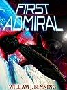 First Admiral (First Admiral, #1)