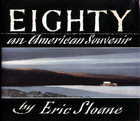 Eighty: An American Souvenir/Limited Slipcased Edition