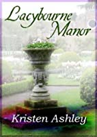 Lacybourne Manor (Ghosts and Reincarnation, #3)