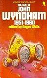 The Best Of John Wyndham, 1951-1960