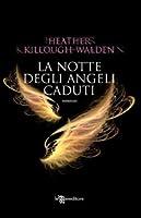 La notte degli angeli caduti (Lost Angels, #1)