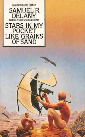 Stars in My Pocket Like Grains of Sand by Samuel R  Delany