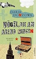 Vögel, die am Abend singen (Tanja Romanowa-Reihe, #6)