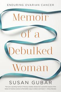 Memoir of a debulked woman - enduring